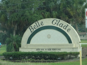The sign along the outskirts of Belle Glade Florida...